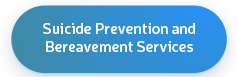 Suicide prevention and bereavement services